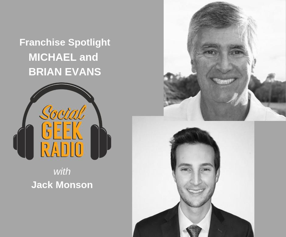 Franchise Spotlight: Michael and Brian Evans