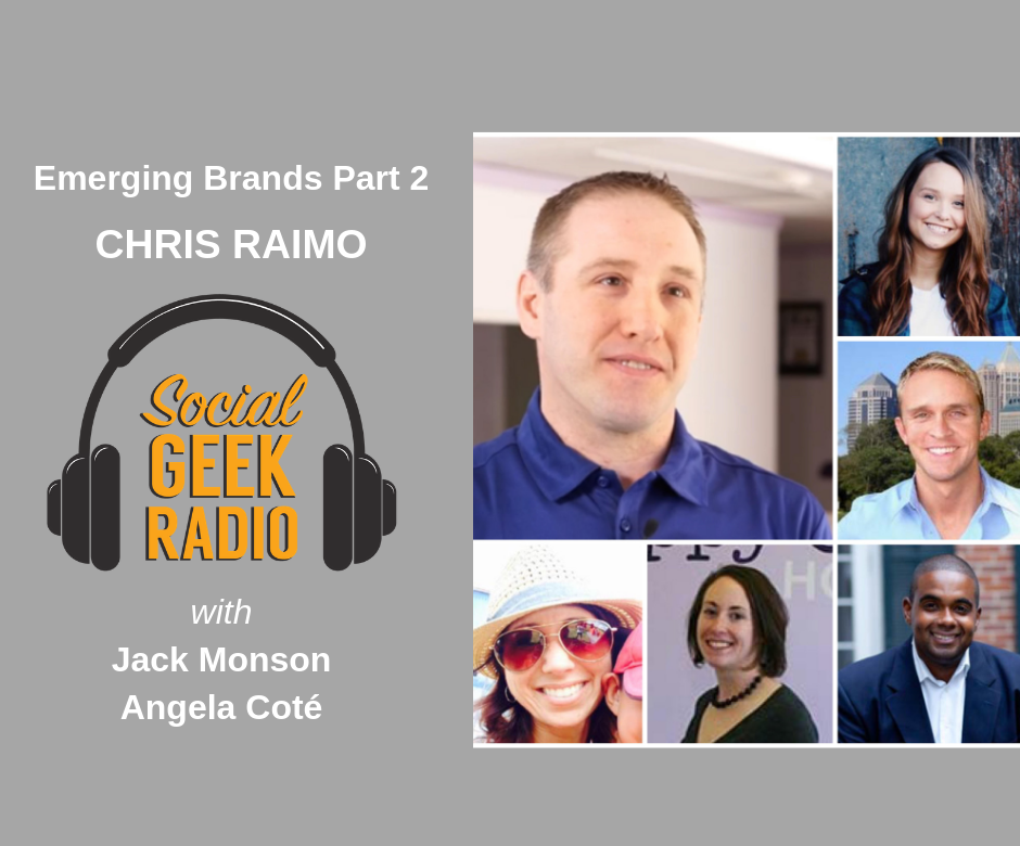 Emerging Brands with Chris Raimo Part 2