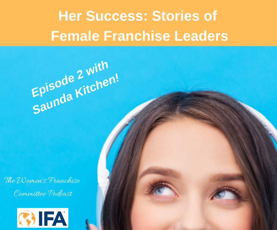 Women's Franchise Committee Podcast: Saunda Kitchen