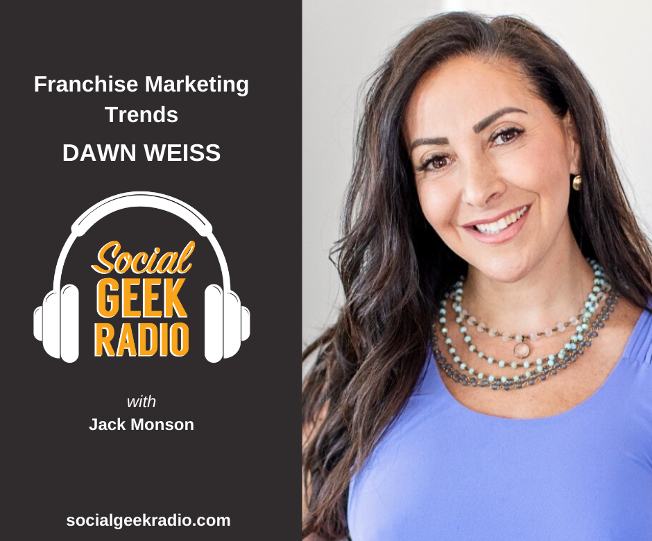 Franchise Marketing Trends: Dawn Weiss