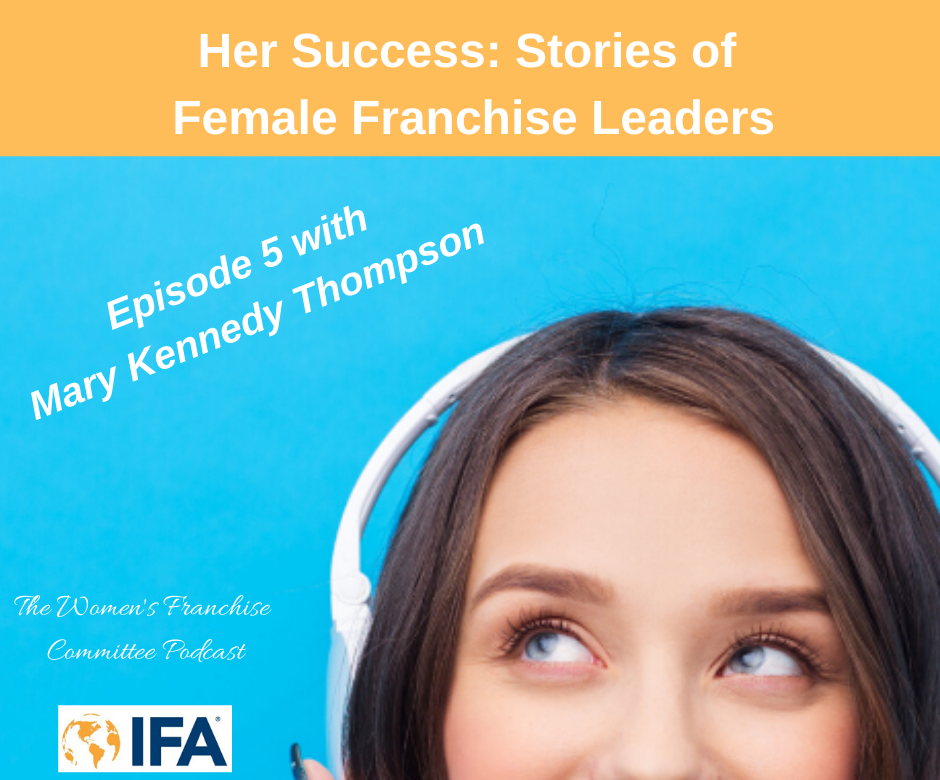 Women's Franchise Committee Podcast: Mary Kennedy Thompson