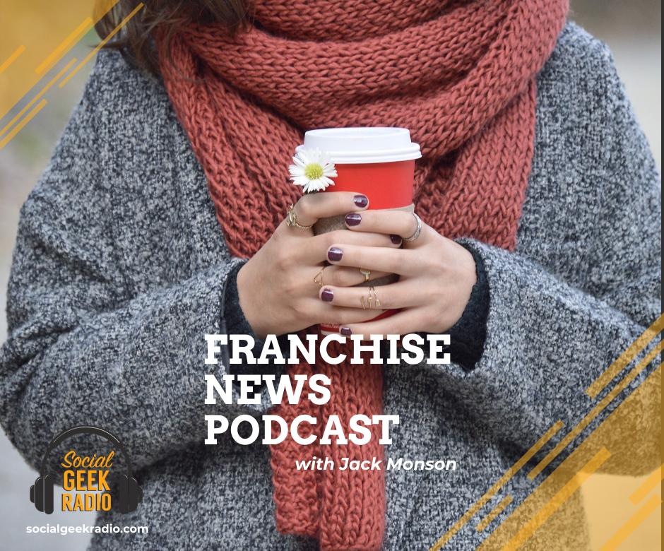 Franchise News Podcast 9.30.2020