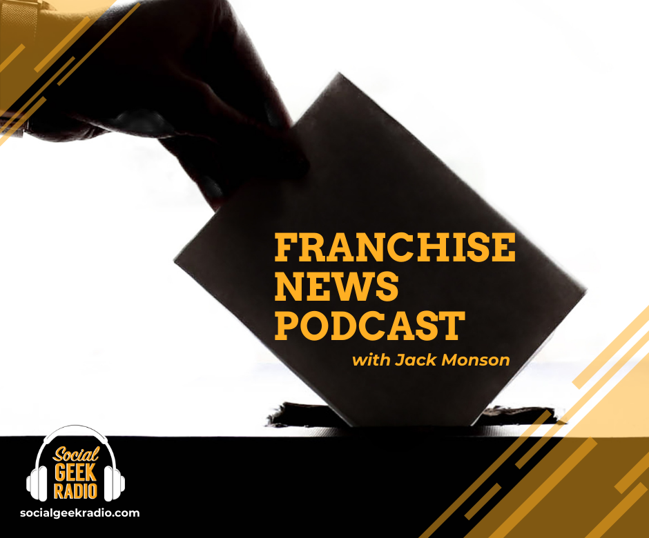 Franchise News Podcast 10.28.2020