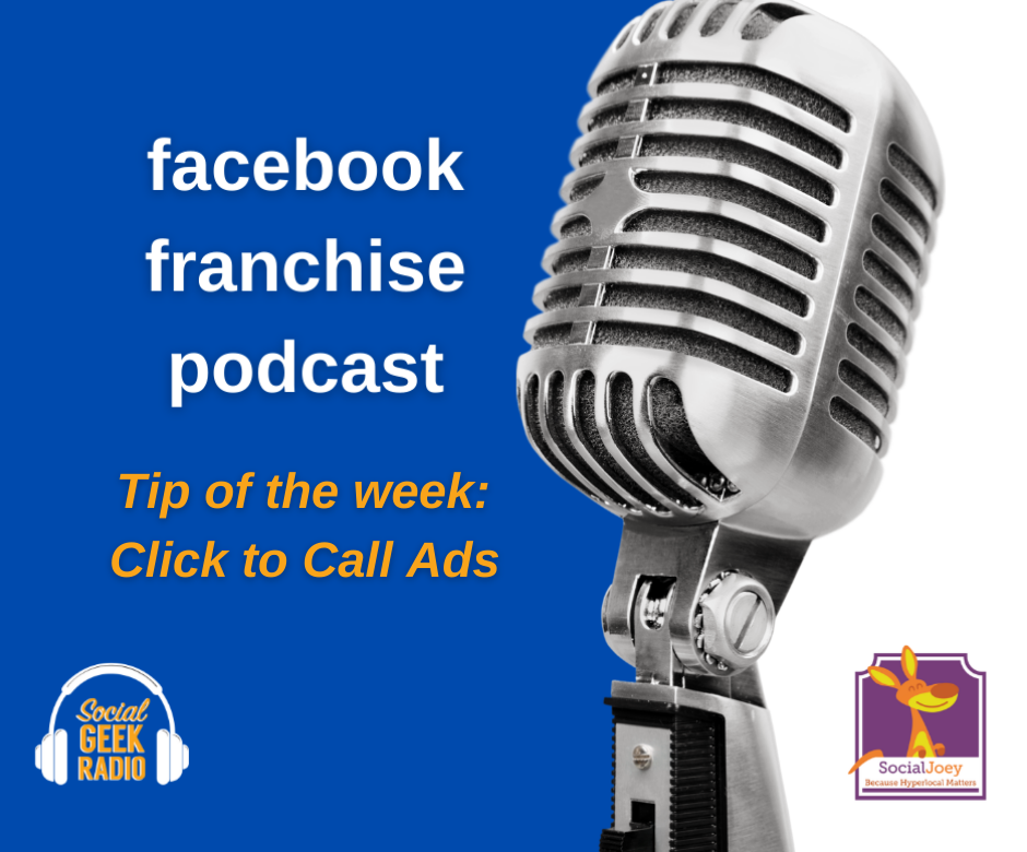 Facebook Franchise Tip of the Week: Click to Call Ads