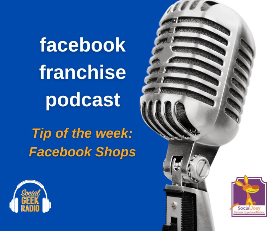Facebook Franchise Tip of the Week: Facebook Shops