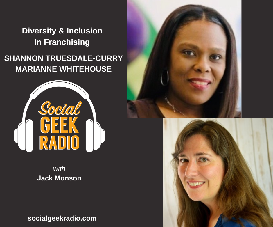Diversity and Inclusion in Franchising: Marianne Whitehouse, Shannon Truesdale Curry