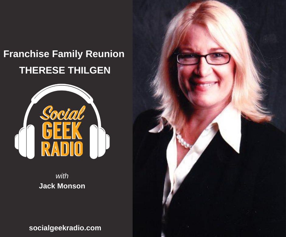 Franchise Family Reunion: Therese Thilgen
