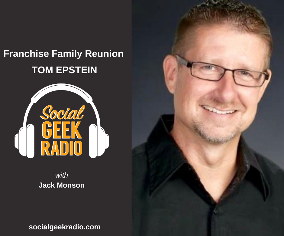 Franchise Family Reunion: Tom Epstein