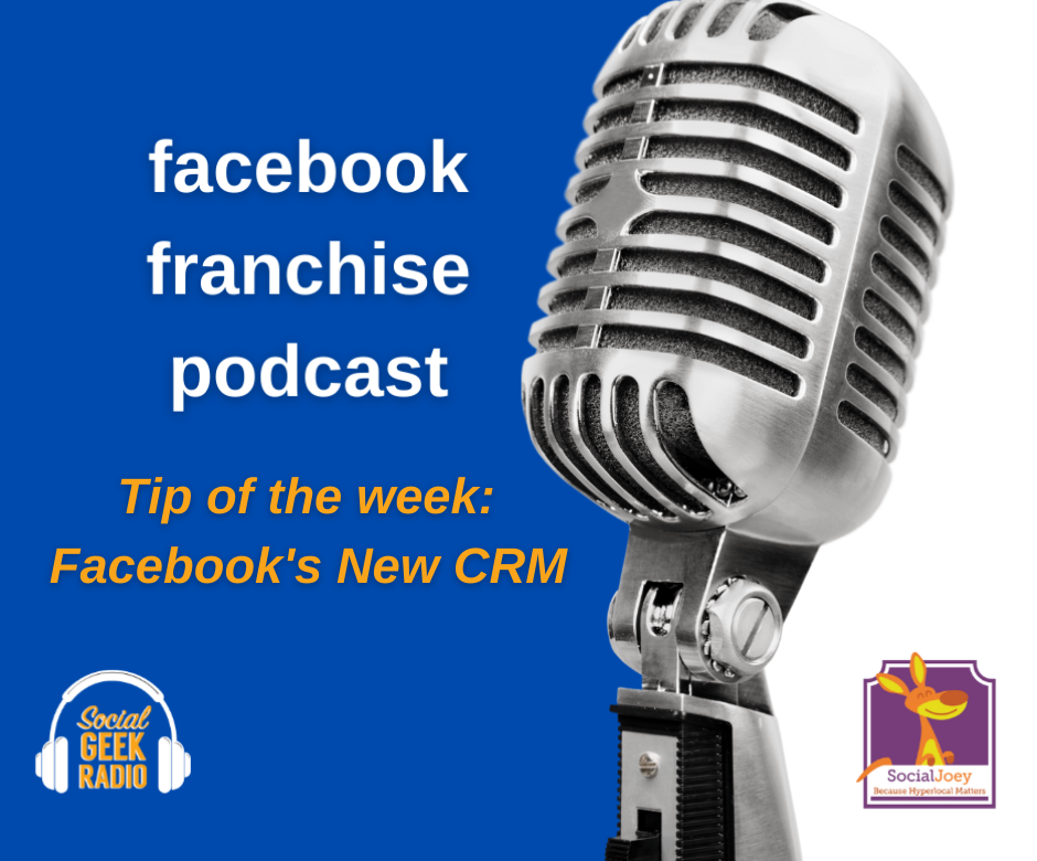 Facebook Franchise Tip of the Week: Facebook's New CRM