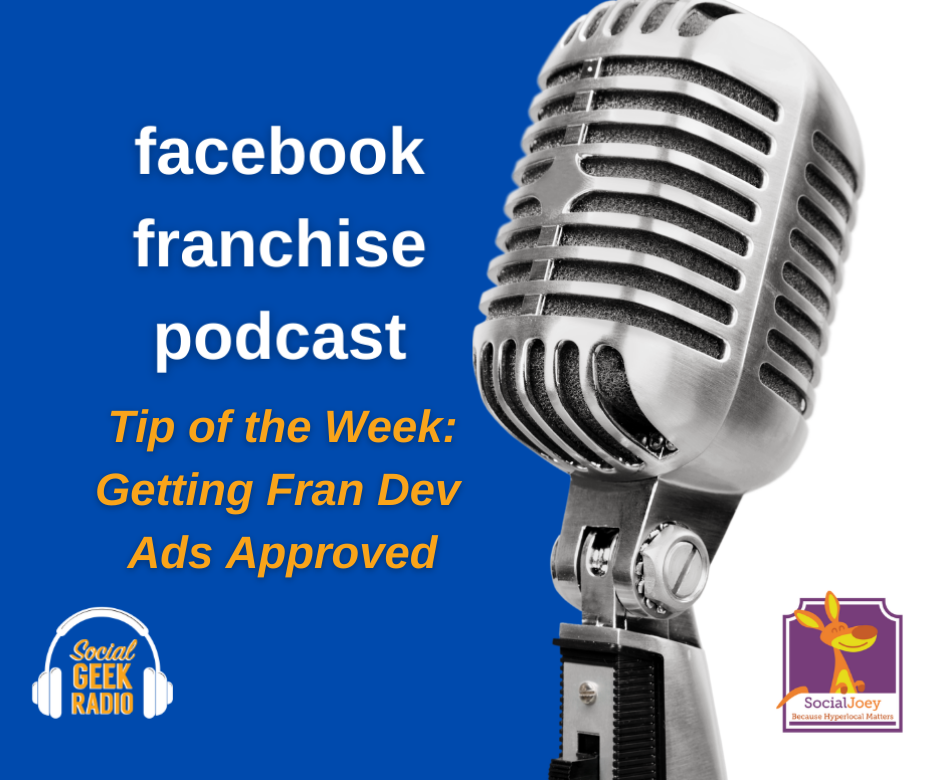 Facebook Franchise Tip of the Week: Getting Fran Dev Ads Approved