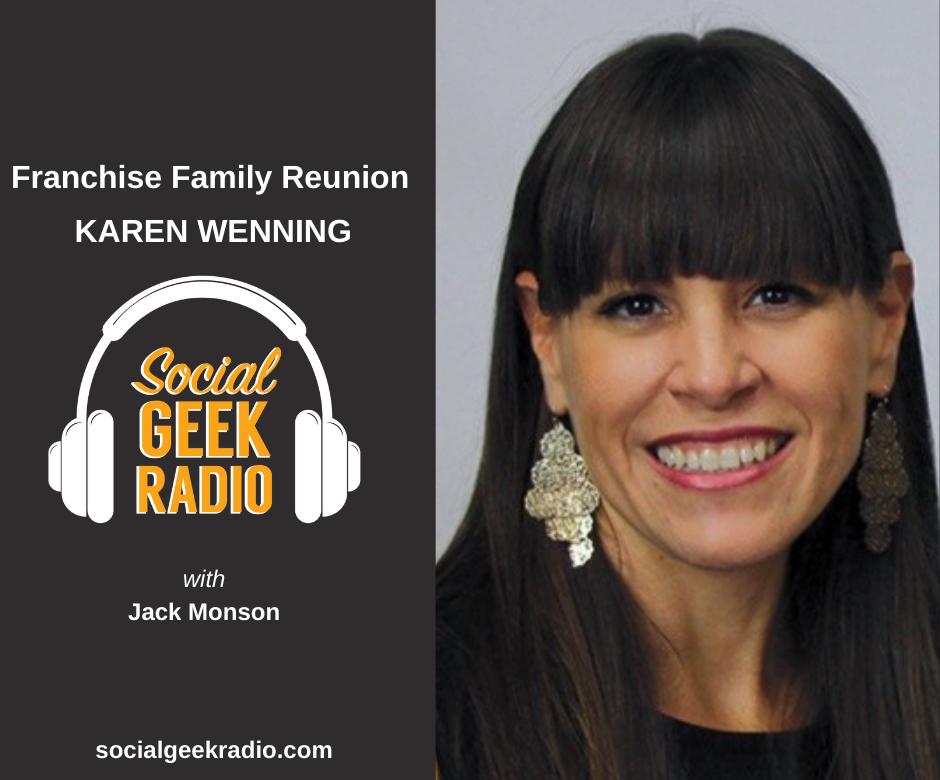 Franchising Family Reunion: Karen Wenning