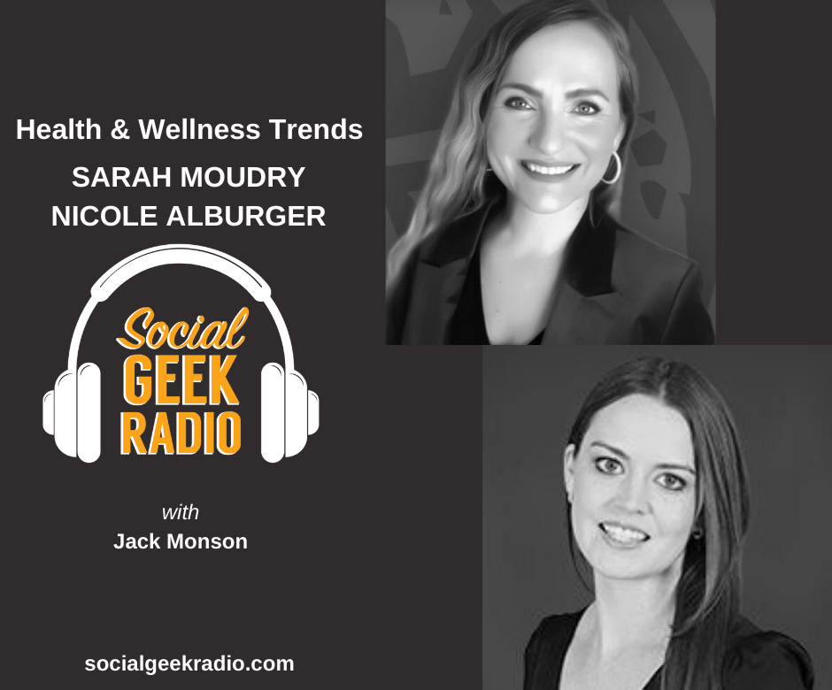 Health and Wellness Trends: Sarah Moudry, Nicole Alburger