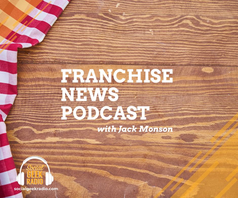 Franchise News Podcast 1.27.2021