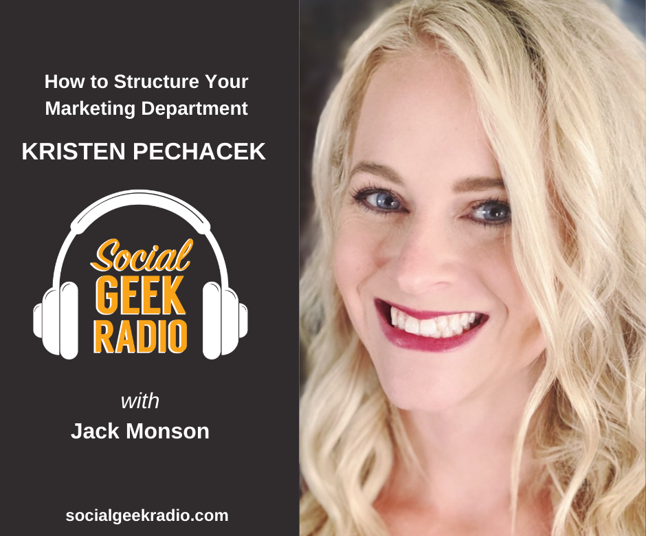 How to Structure Your Marketing Department: Kristen Pechacek