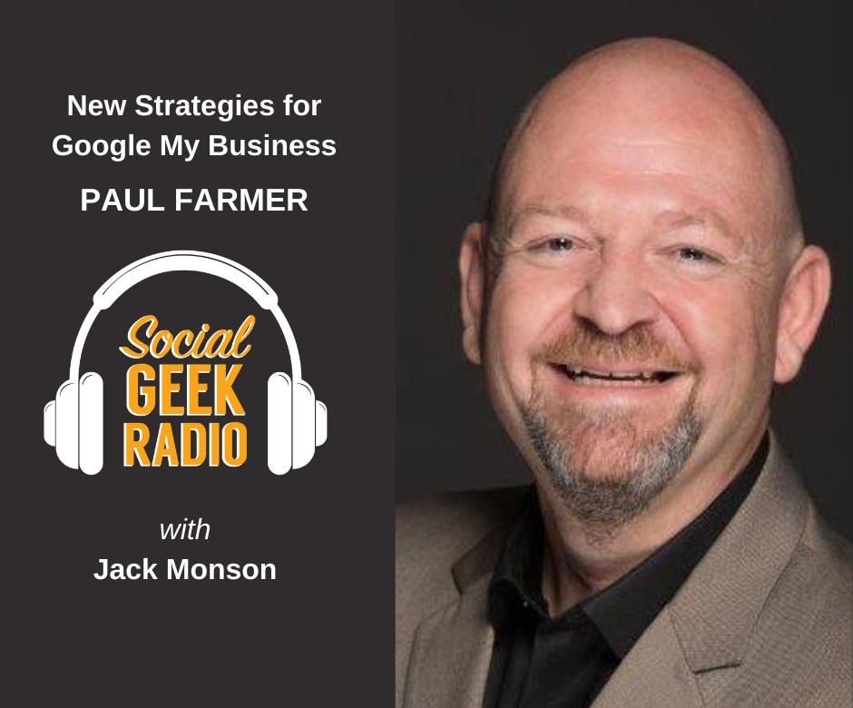 Google My Business Strategies with Paul Farmer