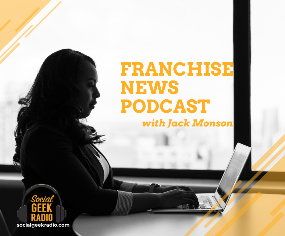 Franchise News Podcast 2.17.2021