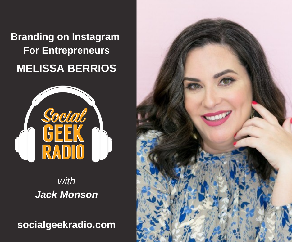 Building Your Brand on Instagram with Melissa Berrios
