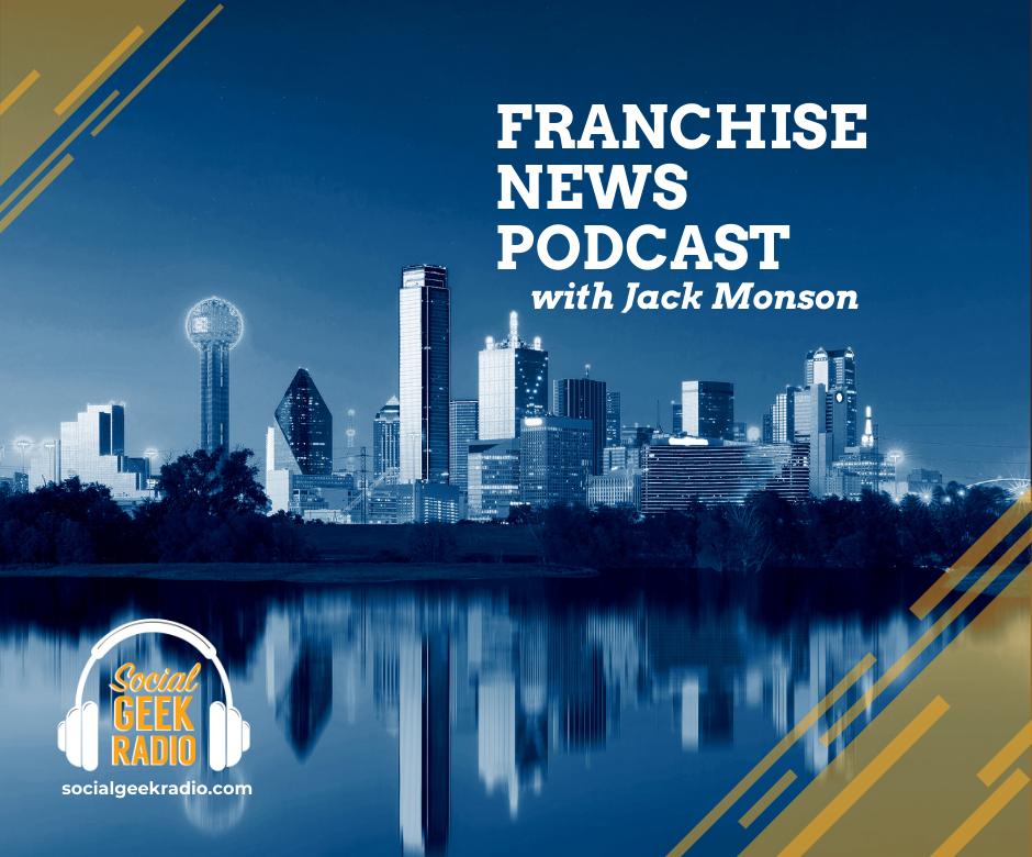 Franchise News Podcast 3.17.2021