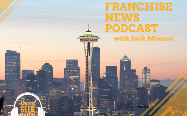 Franchise News Podcast 3.31.2021