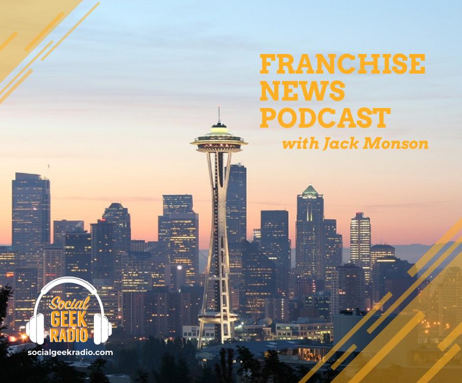 Franchise News Podcast 3.31.2021