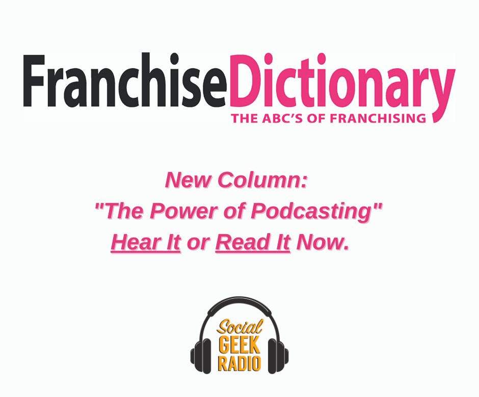 Franchise Dictionary Magazine: The Power of Podcasts
