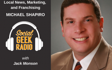 Local News, Marketing, and Franchising: Michael Shapiro