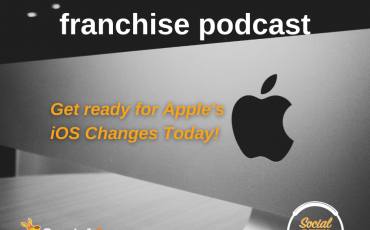 Facebook Franchise Tip of the Week: iOS Changes