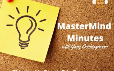 MasterMind Minutes with Gary Occhiogrosso and Eric Gagnon