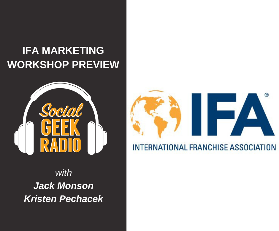 IFA Marketing Workshop Preview with Kristen Pechacek and Jack Monson
