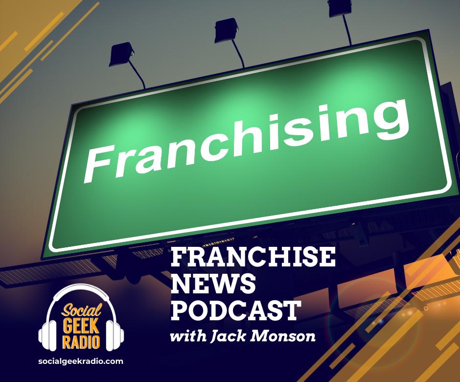 Franchise News Podcast 5.19.2021