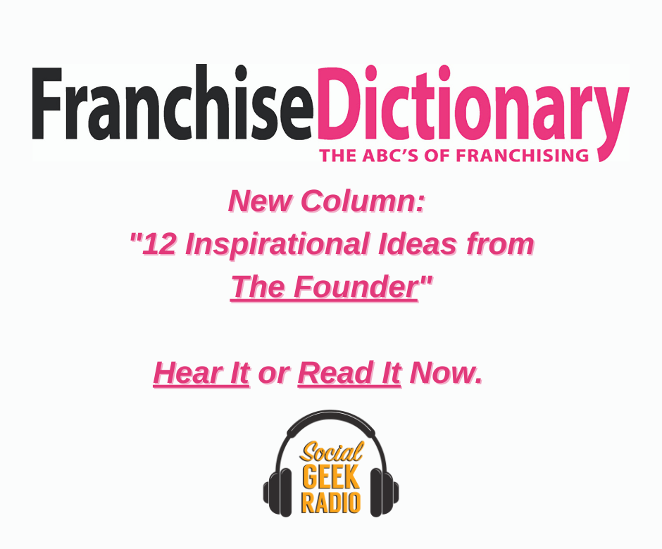 Franchise Dictionary Magazine: 12 Inspirational Ideas from The Founder