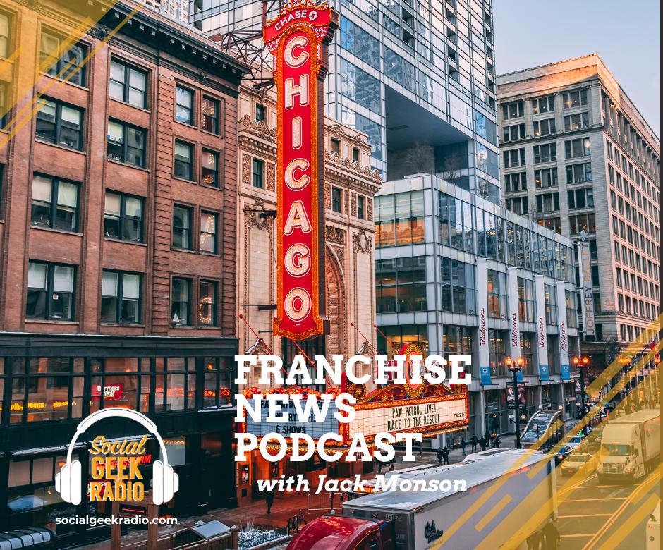 Franchise News Podcast 6.9.2021