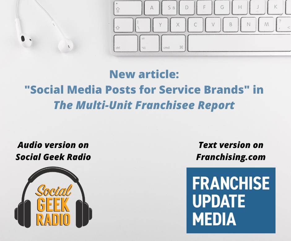 Social Media for Service Brands: Multi-Unit Franchisee Report June 2021