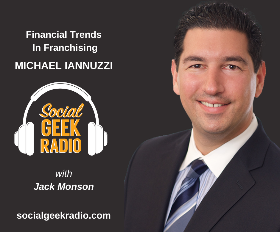 Financial Trends in Franchising with Michael Iannuzzi