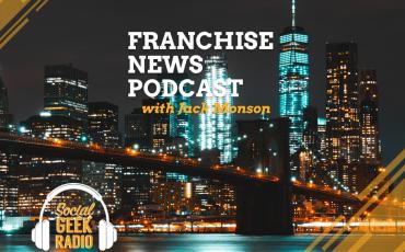 Franchise News Podcast 9.15.2021