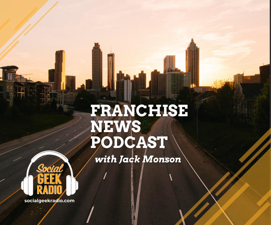 Franchise News Podcast 10.14.2021