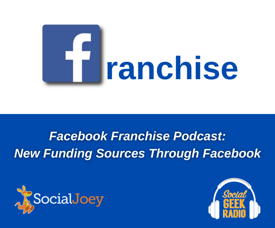Facebook Franchise Tip of the Week:  Funding Your Business Through Facebook